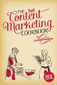 B2B Content Marketing Cook Book